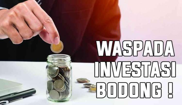 Jangan Sampai Tertipu Investasi Bodong, Cek Cara Antisipasi